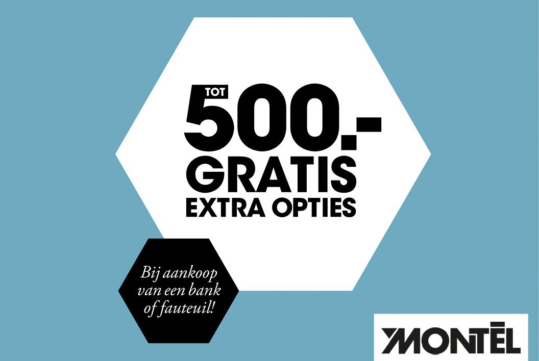 Tot 500,- gratis extra opties bij Montèl!