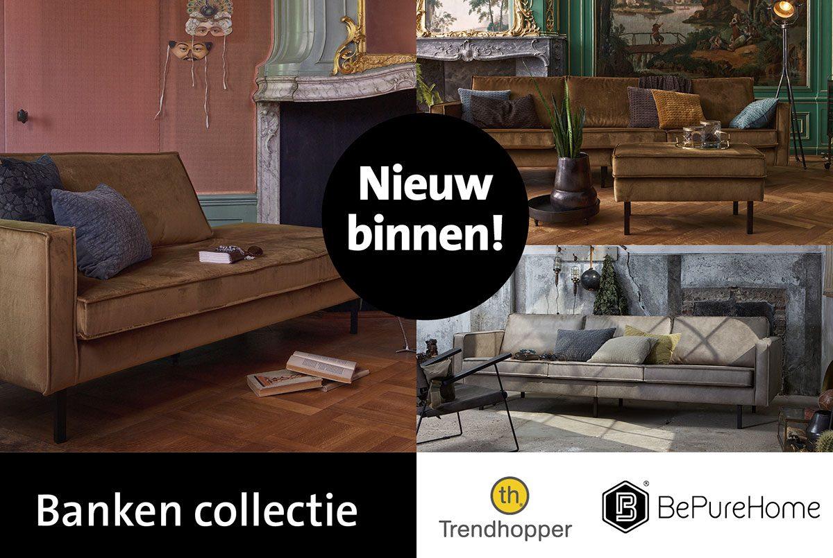 Nieuwe bankencollectie van BePureHome!