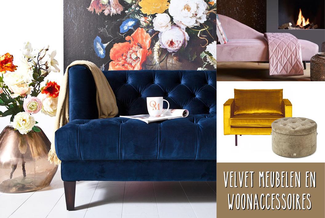 Velvet meubelen en woonaccessoires